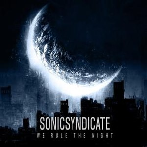 We Rule the Night - Image: Sonic Syndicate We Rule the Night