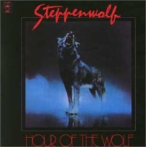 Hour of the Wolf (album) - Image: Steppenwolf Hour Of The Wolf