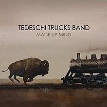[Image: 220px-Tedeschi_Trucks_Band_-_Made_Up_Mind.jpg]
