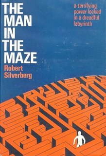 <i>The Man in the Maze</i> (novel) novel by Robert Silverberg