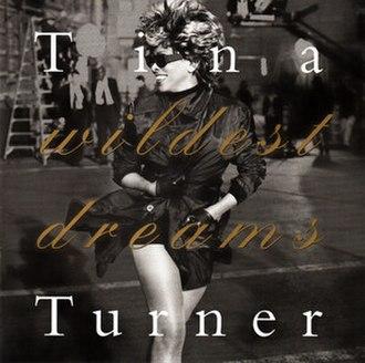 Wildest Dreams (Tina Turner album) - Image: Tina Turner Wildest Dreams (US)