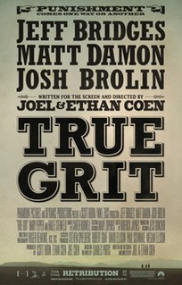<i>True Grit</i> (2010 film) 2010 film directed by Ethan and Joel Coen