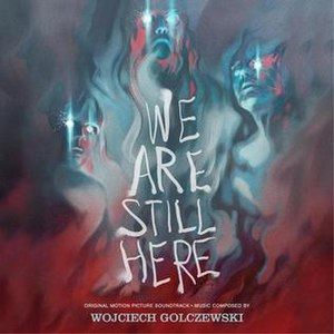 We Are Still Here - Image: We Are Still Here Soundtrack Artwork