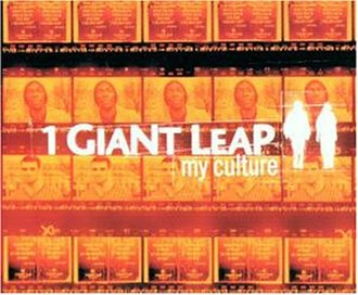 My Culture - Image: 1 giant leap feat maxi jazz robbie williams my culture s