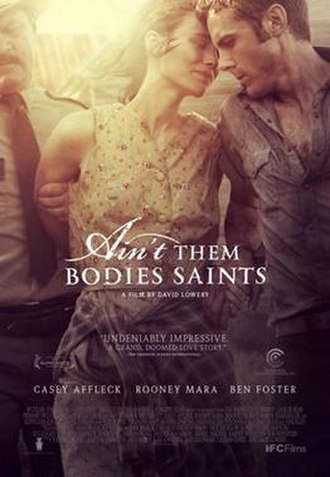 Ain't Them Bodies Saints - Theatrical release poster