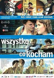 <i>All That I Love</i> 2009 film