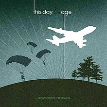 Always Leave the Ground (This Day and Age album - cover art).jpg