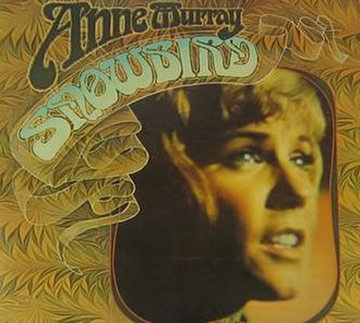 Snowbird (song) - Image: Anne Murray Snowbird