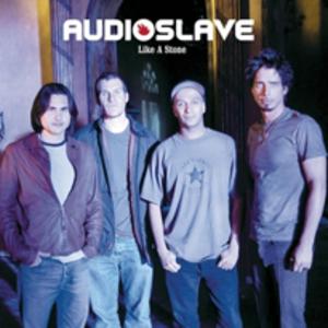 Like a Stone - Image: Audioslave like a stone