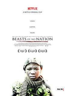 <i>Beasts of No Nation</i> (film) 2015 war drama movie directed by Cary Fukunaga