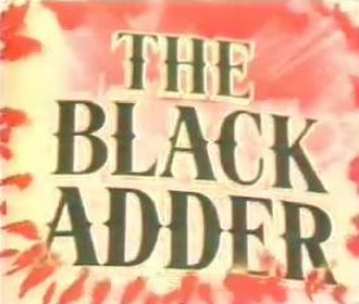 The Black Adder (pilot episode) - Title screen of the pilot episode.
