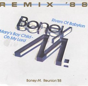 Boney M. - Rivers Of Babylon - Remix '88 (1988...