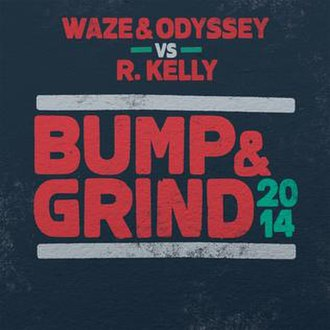 Bump n' Grind (R. Kelly song) - Image: Bumpn Grind