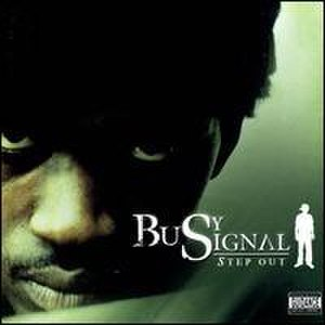 Step Out (Busy Signal album) - Image: Busy Signal Step Out