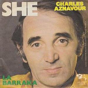 She (Charles Aznavour song) - Image: Charles Aznavour She