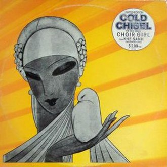 Choirgirl (song) - Image: Cold chisel choirgirl