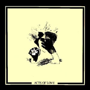Acts of Love - Image: Crass Acts of Love