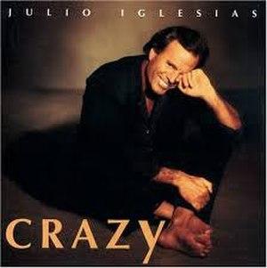 Crazy (Julio Iglesias album) - Image: Crazy (Julio Iglesias)