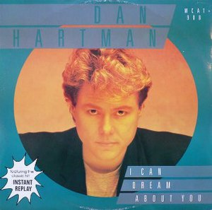 I Can Dream About You - Image: Dan Hartman I Can Dream About You single cover