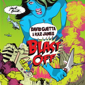 Blast Off (David Guetta and Kaz James song) - Image: David Guettablastoff