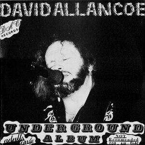 Underground Album - Image: David Allan Coe Underground Album
