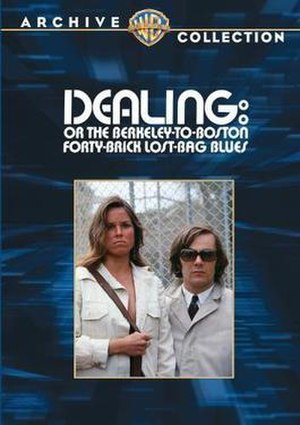 Dealing: Or the Berkeley-to-Boston Forty-Brick Lost-Bag Blues (film) - Warner Archive DVD-R cover