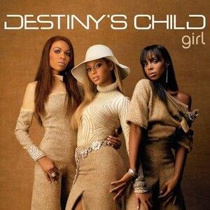 Girl (Destiny's Child song) - Image: Destiny's Child – Girl