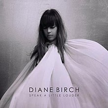 Diane Birch - Speak a Little Louder.jpg