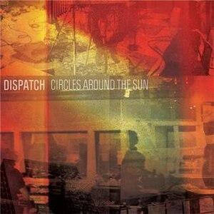 Circles Around the Sun - Image: Dispatch circlesaroundthesun