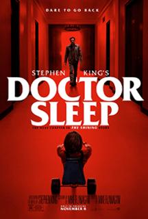 <i>Doctor Sleep</i> (2019 film) 2019 film by Mike Flanagan