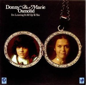 I'm Leaving It All Up to You - Image: Donny Marie Osmond Im Leaving It All