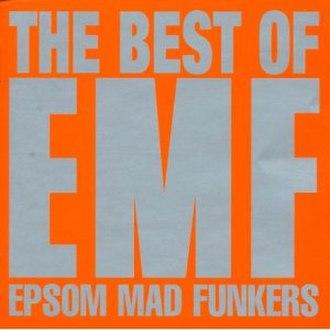 Epsom Mad Funkers: The Best of EMF - Image: Epsom Mad Funkers The Best of EMF