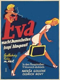 <i>Eva tropí hlouposti</i> 1939 film by Martin Frič