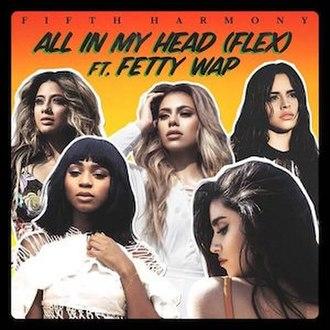 All in My Head (Flex) - Image: Fifth Fetty AIMH