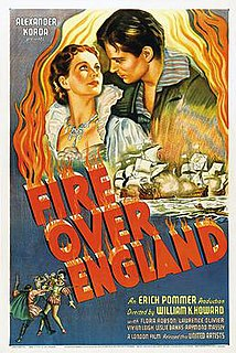 <i>Fire Over England</i> 1937 British film directed by William K. Howard