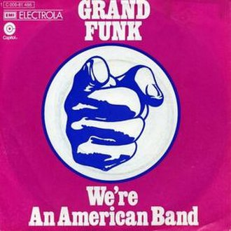 We're an American Band (song) - Image: GFO American Band single