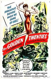 <i>The Golden Twenties</i> 1950 documentary produced by Richard de Rochemont