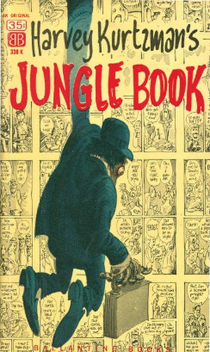 Harvey Kurtzman's Jungle Book - Cover to the original 1959 edition of Harvey Kurtzman's Jungle Book, Ballantine Books, 140 pages, 1959