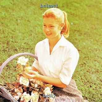 Betty (Helmet album) - Image: Helmet Betty