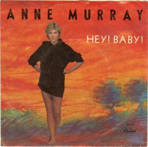 Hey! Baby - Image: Hey Baby Anne Murray