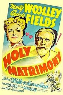 <i>Holy Matrimony</i> (1943 film) 1943 film by John M. Stahl