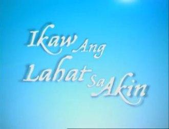 """Ikaw ang Lahat sa Akin - Ano ang mas hihigit pa sa pagsasabi ng """"Mahal kita""""?"""
