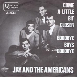 Come a Little Bit Closer - Image: Jay and the Americans Come a Little Bit Closer Single
