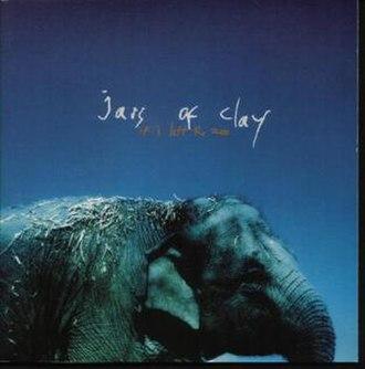 Jars of Clay discography - Image: Joc 3
