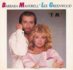 To Me - Image: Mandrell Greenwood To Me single
