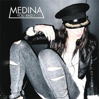 You and I (Medina song) - Image: Medina You and I