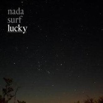 Lucky (Nada Surf album) - Image: Nada Surf Lucky
