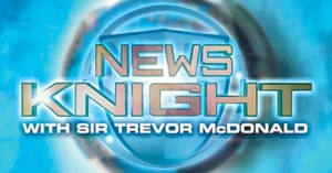News Knight with Sir Trevor McDonald - Image: News Knight