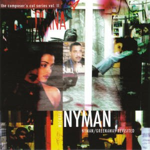 The Composer's Cut Series Vol. II: Nyman/Greenaway Revisited - Image: Nymangreenawayrevisi ted