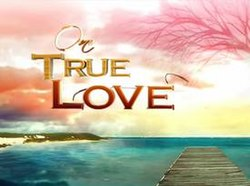 One True Love title card.jpg